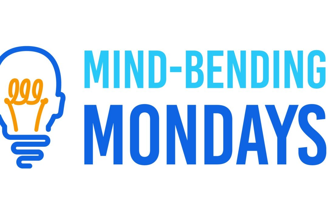 What are Mind-Bending Mondays, and Why Should I Participate?