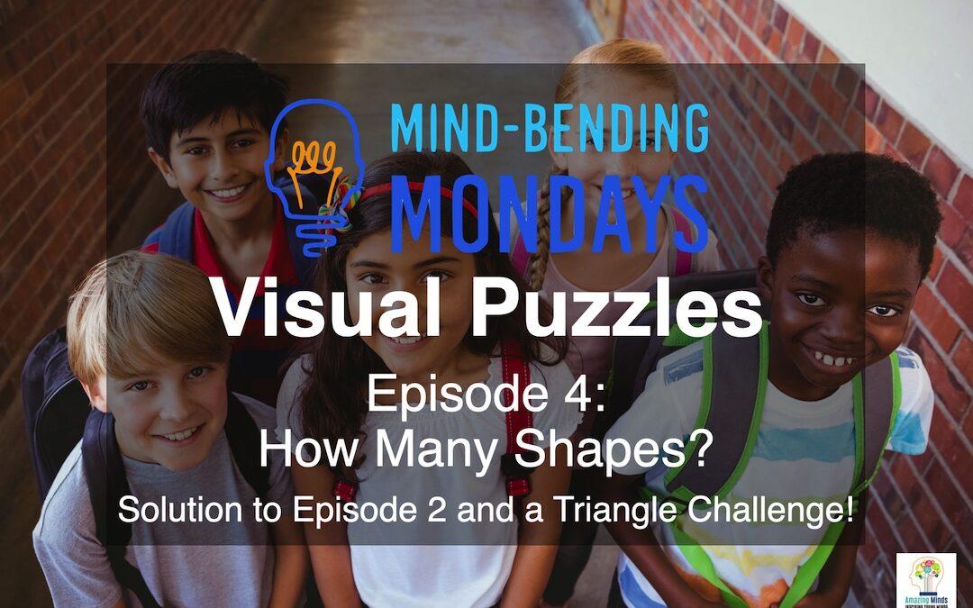Mind-Bending Mondays: Visual Puzzles Episode 4 – How Many Shapes?