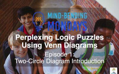 Mind-Bending Monday: Perplexing Logic Puzzles Using Two-Circle Venn Diagrams Episode 1